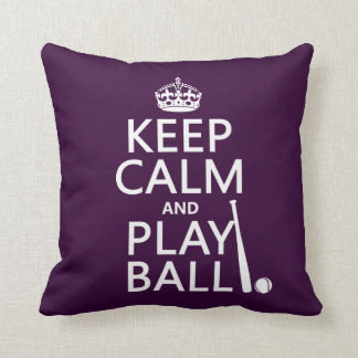 Keep Calm and Play Ball (baseball) (any color) Throw Pillow