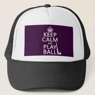 Keep Calm and Play Ball (baseball) (any color) Trucker Hat