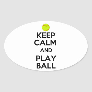 Keep Calm and Play Ball! Oval Sticker