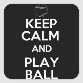 Keep Calm and Play Ball Square Sticker