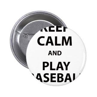 Keep Calm and Play Baseball Pinback Buttons