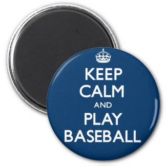 Keep Calm and Play Baseball (Carry On) 2 Inch Round Magnet