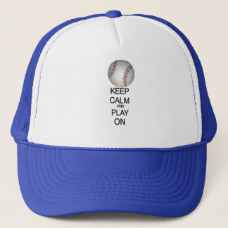 Keep calm and play baseball trucker hat