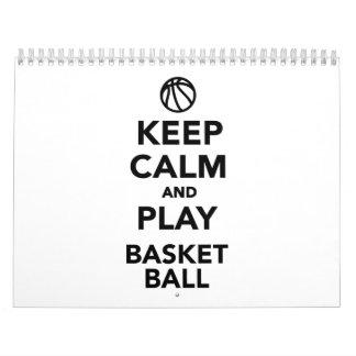 Keep calm and play Basketball Calendar
