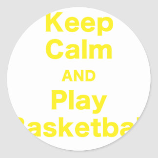 Keep Calm and Play Basketball Classic Round Sticker