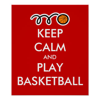 Keep calm and play basketball | Fun Sports Poster