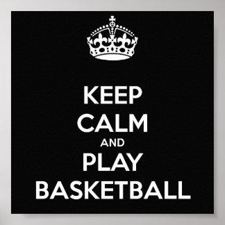 Keep Calm and Play Basketball Poster