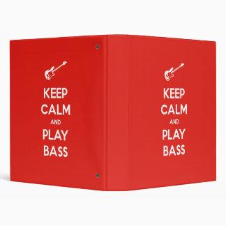 Keep Calm and Play Bass 3 Ring Binder