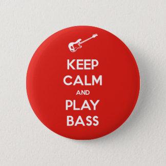 Keep Calm and Play Bass Button