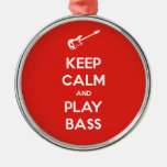 Keep Calm and Play Bass Christmas Tree Ornaments