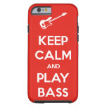 Keep Calm and Play Bass iPhone 6 Case