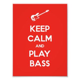 Keep Calm and Play Bass Photo Print