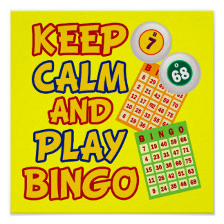 Keep Calm and Play Bingo Posters