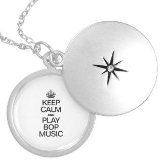 KEEP CALM AND PLAY BOP MUSIC ROUND LOCKET NECKLACE