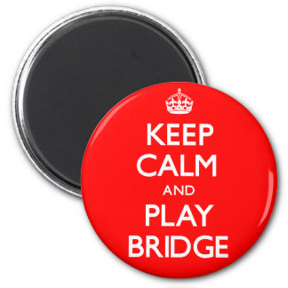 Keep Calm and Play Bridge (Carry On) 2 Inch Round Magnet