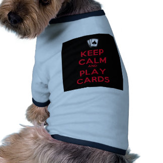 Keep Calm and Play Cards Dog Tshirt