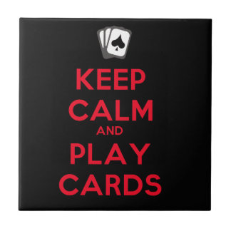 Keep Calm and Play Cards Ceramic Tile