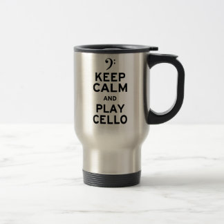Keep Calm and Play Cello 15 Oz Stainless Steel Travel Mug