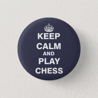 Keep Calm and Play Chess Button
