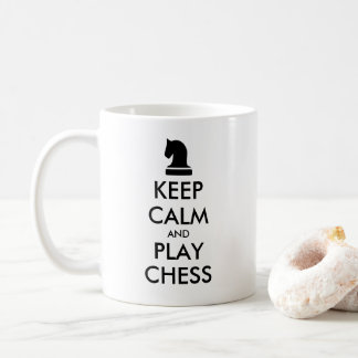 Keep Calm And Play Chess funny quote coffee mug