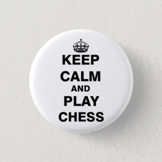 Keep Calm and Play Chess Pinback Button
