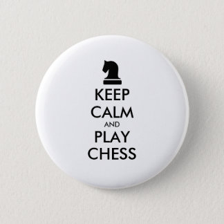 Keep Calm And Play Chess pinback buttons