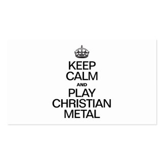 KEEP CALM AND PLAY CHRISTIAN METAL Double-Sided STANDARD BUSINESS CARDS (Pack OF 100)