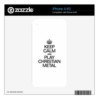 KEEP CALM AND PLAY CHRISTIAN METAL SKINS FOR THE iPhone 4