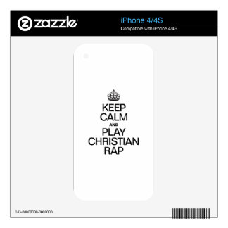 KEEP CALM AND PLAY CHRISTIAN RAP DECALS FOR THE iPhone 4S