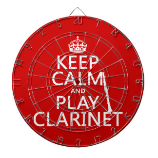 Keep Calm and Play Clarinet (any background color) Dart Board