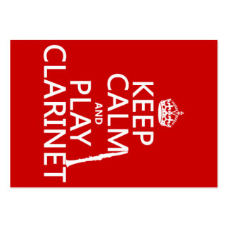 Keep Calm and Play Clarinet (any background color) Large Business Card