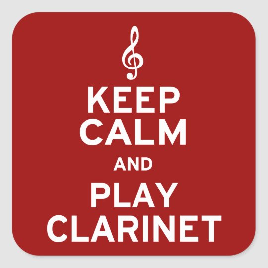 Keep Calm and Play Clarinet Square Sticker