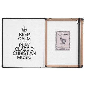 KEEP CALM AND PLAY CLASSIC CHRISTIAN MUSIC iPad CASE