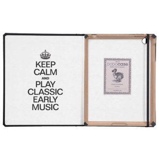 KEEP CALM AND PLAY CLASSIC EARLY MUSIC iPad CASE