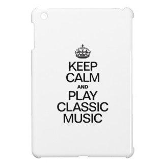 KEEP CALM AND PLAY CLASSIC MUSIC iPad MINI CASES