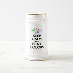 Stein with Keep Calm and Play Colors design