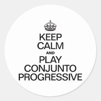 KEEP CALM AND PLAY CONJUNTO PROGRESSIVE CLASSIC ROUND STICKER