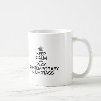 KEEP CALM AND PLAY CONTEMPORARY BLUEGRASS COFFEE MUG