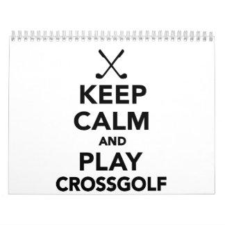 Keep calm and play Crossgolf Calendar