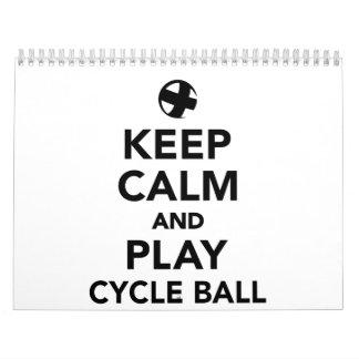 Keep calm and play cycle ball calendar