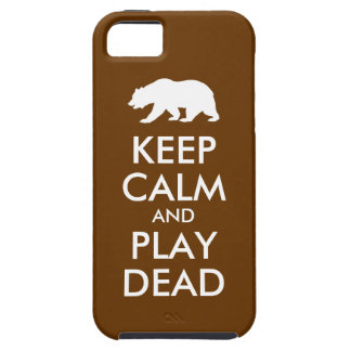 Keep Calm and Play Dead iPhone 5 Case