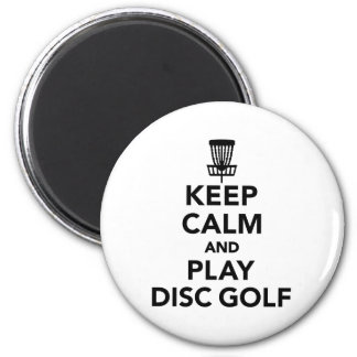 Keep calm and play Disc golf 2 Inch Round Magnet