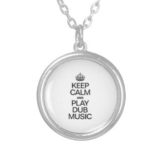 KEEP CALM AND PLAY DUB MUSIC ROUND PENDANT NECKLACE