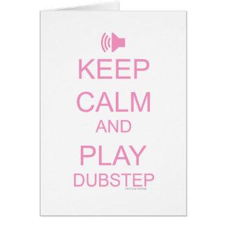 KEEP CALM and PLAY DUBSTEP Card