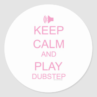 KEEP CALM and PLAY DUBSTEP Classic Round Sticker