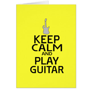 Keep Calm and Play Electric Guitar - on Yellow Card