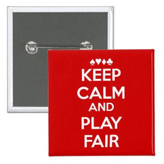 Keep Calm And Play Fair 2 Inch Square Button