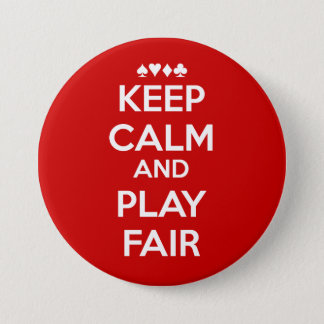 Keep Calm And Play Fair Button