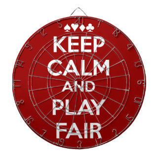Keep Calm And Play Fair Dartboard