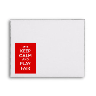 Keep Calm And Play Fair Envelopes